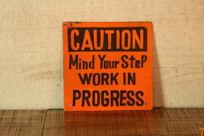 """Plaque """"Work in progress"""""""