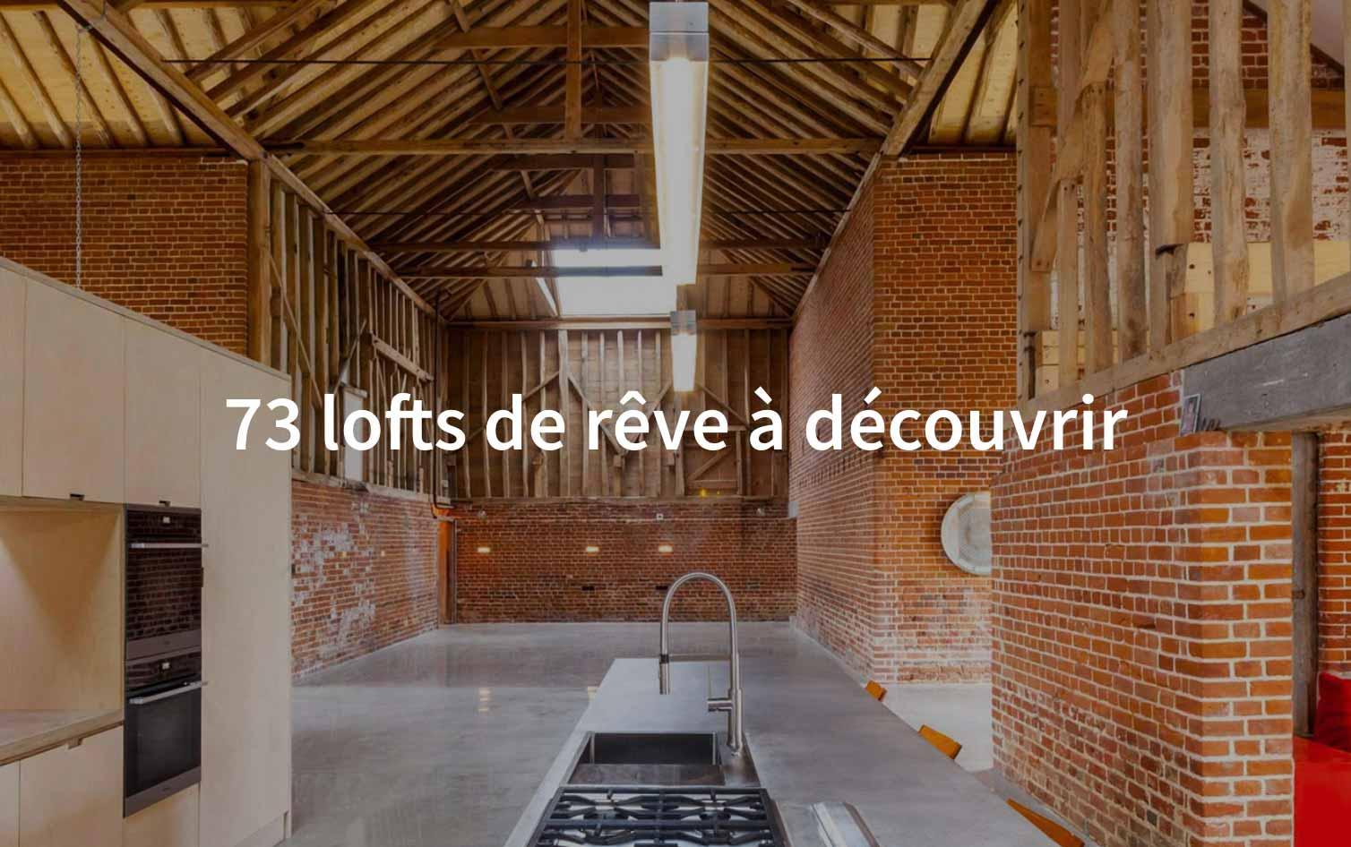 73 lofts de rêve à découvrir